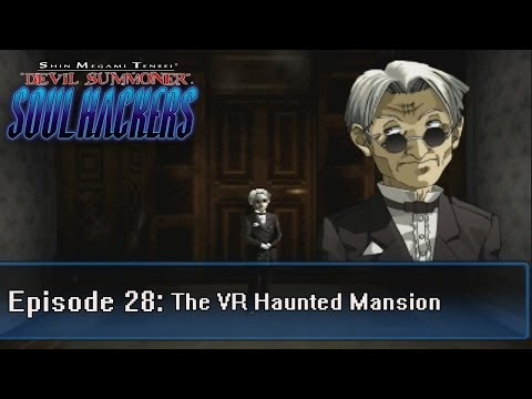 Soul Hackers Playthrough Ep 28: The VR Haunted Mansion