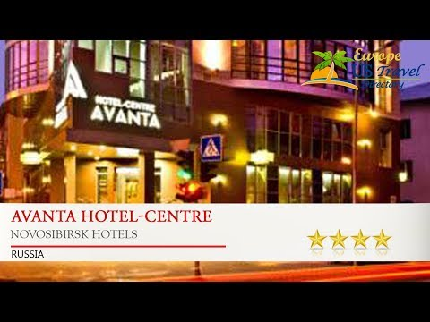 Avanta Hotel-Centre - Novosibirsk Hotels, Russia
