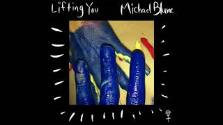 Michael Blume - Lifting You (Audio)