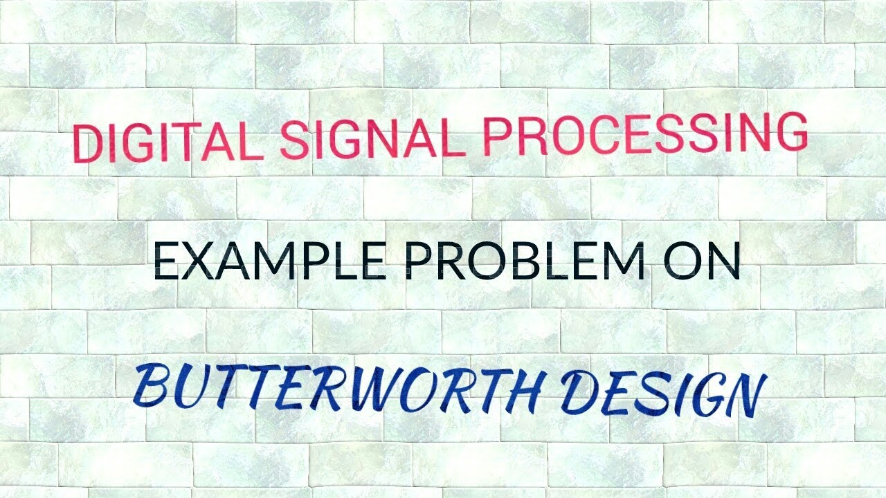 butterworth filter design | problem