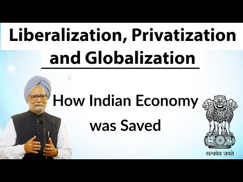 Liberalization, Privatization and Globalization - How Indian economy was saved by Dr Manmohan Singh