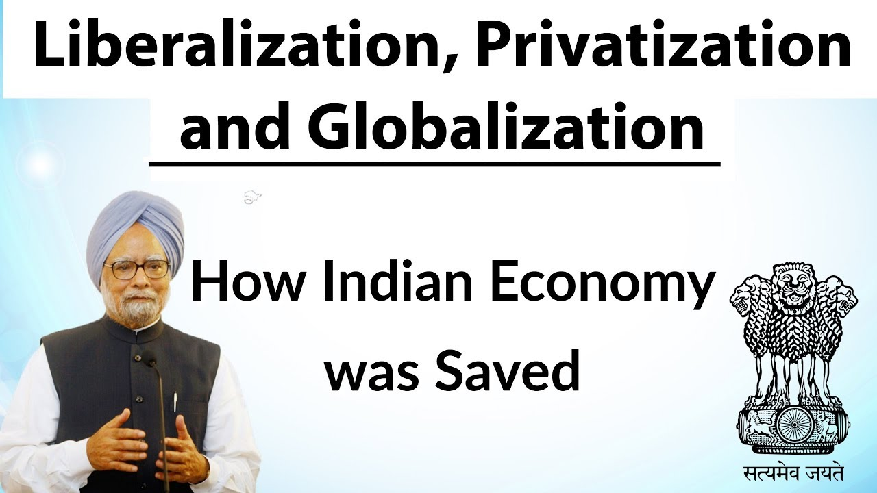 globalization and liberalization Globalization and liberation are directly linked with each other the first wake of globalization started in india when the economic liberalization policies were undertaken in the 1990s by dr manmohan singh, the then finance minister of the country.