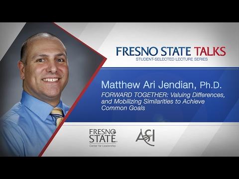 Fresno State Talks - Matt Jendian: Forward Together