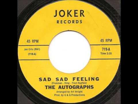 Autographs -  Sad Sad Feeling