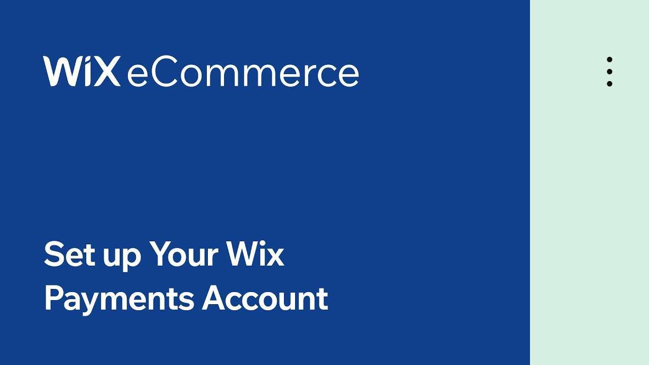 Wix eCommerce | Set up Your Wix Payments Account