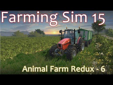 Animal Farm Redux Episode 6 - Farming Simulator 15