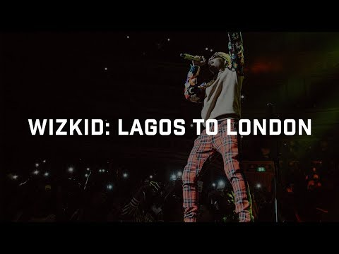 Wizkid: Lagos To London | Boiler Room