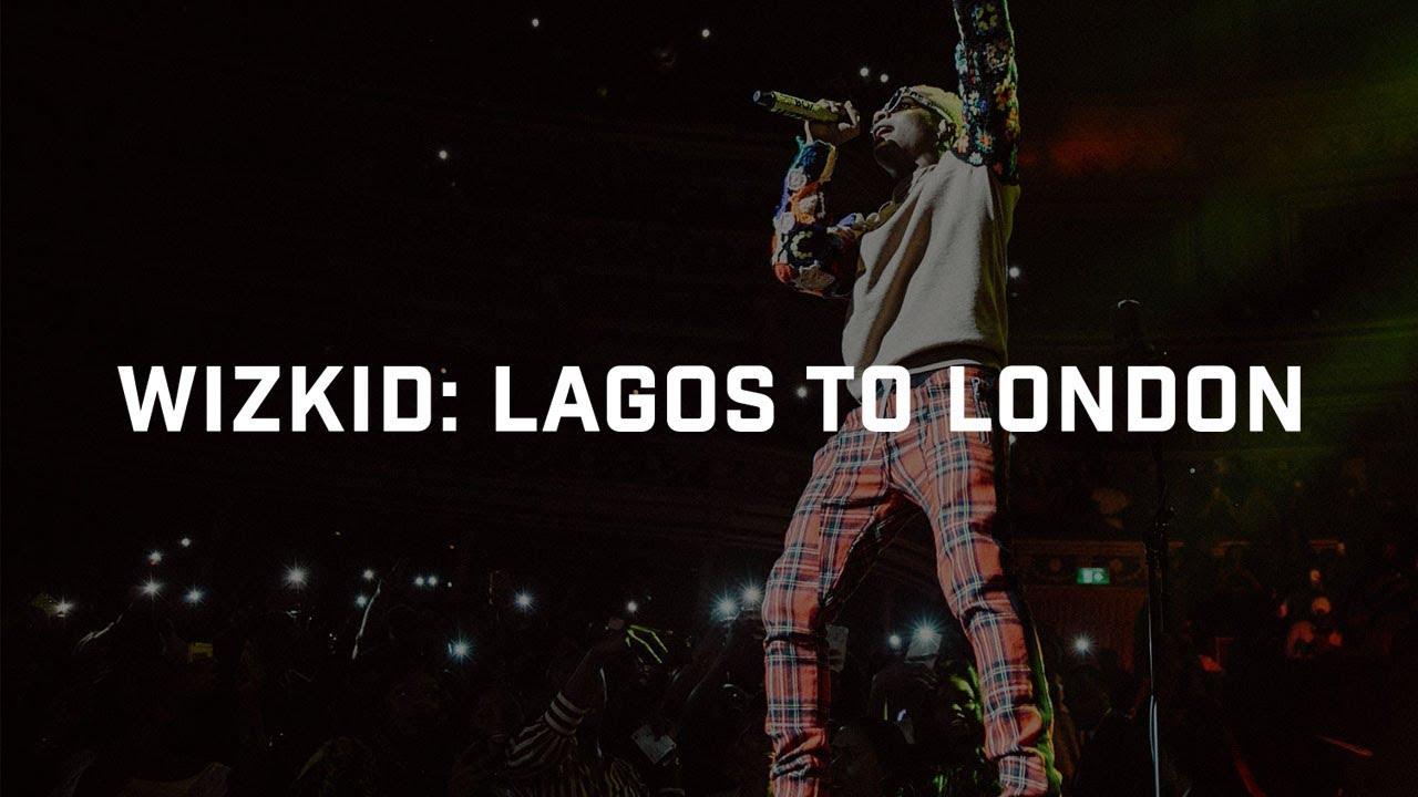 Download Wizkid: Lagos To London | Boiler Room