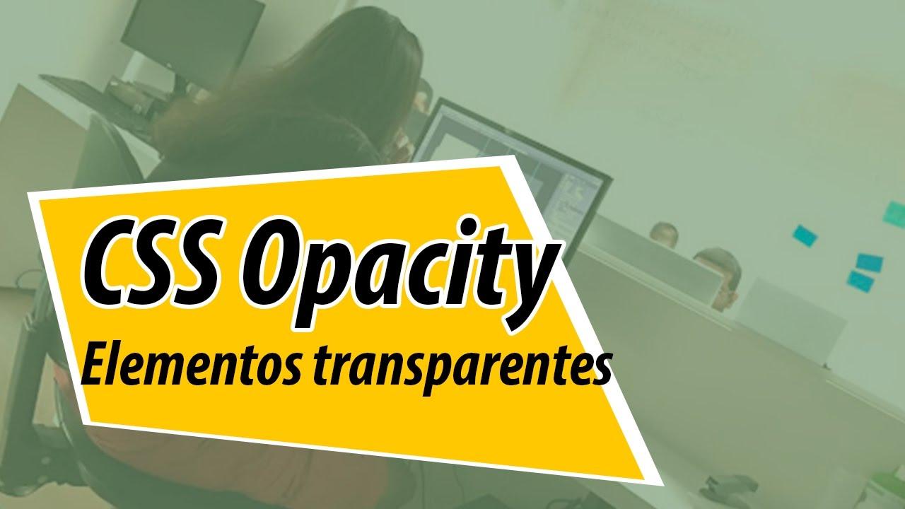 Como usar o background image no css - Css Opacity Como Deixar Os Elementos Transparentes