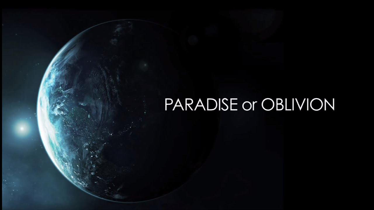 """Paradise or Oblivion"" official trailer"