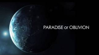 """Paradise or Oblivion"" official trailer"