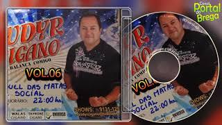 CLAUDYR CIGANO - O BREGUEIRO DE LUXO - VOL.06