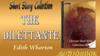 The Dilettante Edith Wharton Audiobook Short Story