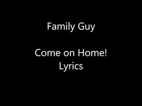Family Guy Candy Quahog Marshmallow/Come On Home Lyrics