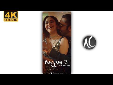 saiyaan-ji❤️4k-full-screen-whats'app-status-|-full-4k-hd-status-|-yo-yo-honey-singh-|-neha-kakkar