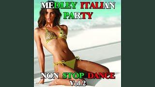 Medley Italian Party Non Stop Dance, Vol. 2: Italian Party / Tanti auguri / Il triangolo /...