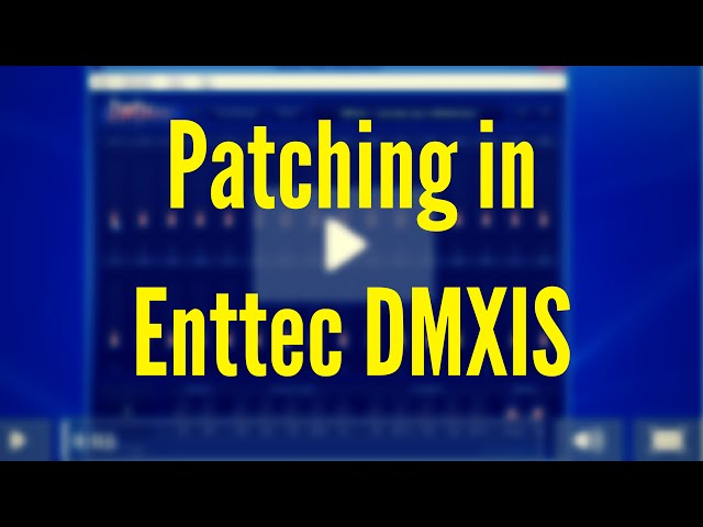 ENTTEC DMXIS Training : Patching (Video 2)