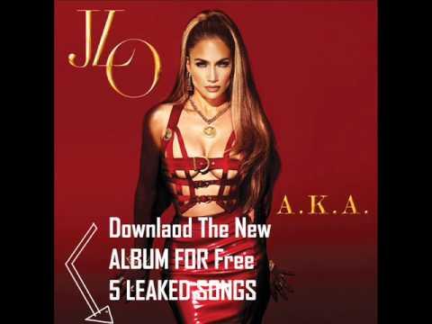 Downlaod Jennifer Lopez New album A K A  2014-AKA Leaked Album