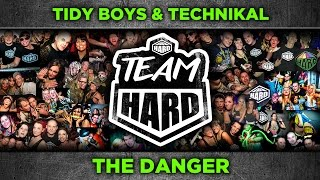 Tidy Boys & Technikal - The Danger (Original mix) - Tidy Trax