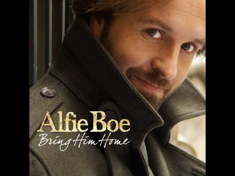 We Have All The Time In the World Alfie Boe