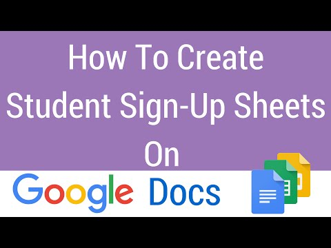 How To Create A Student Sign-Up Sheet on Google Docs