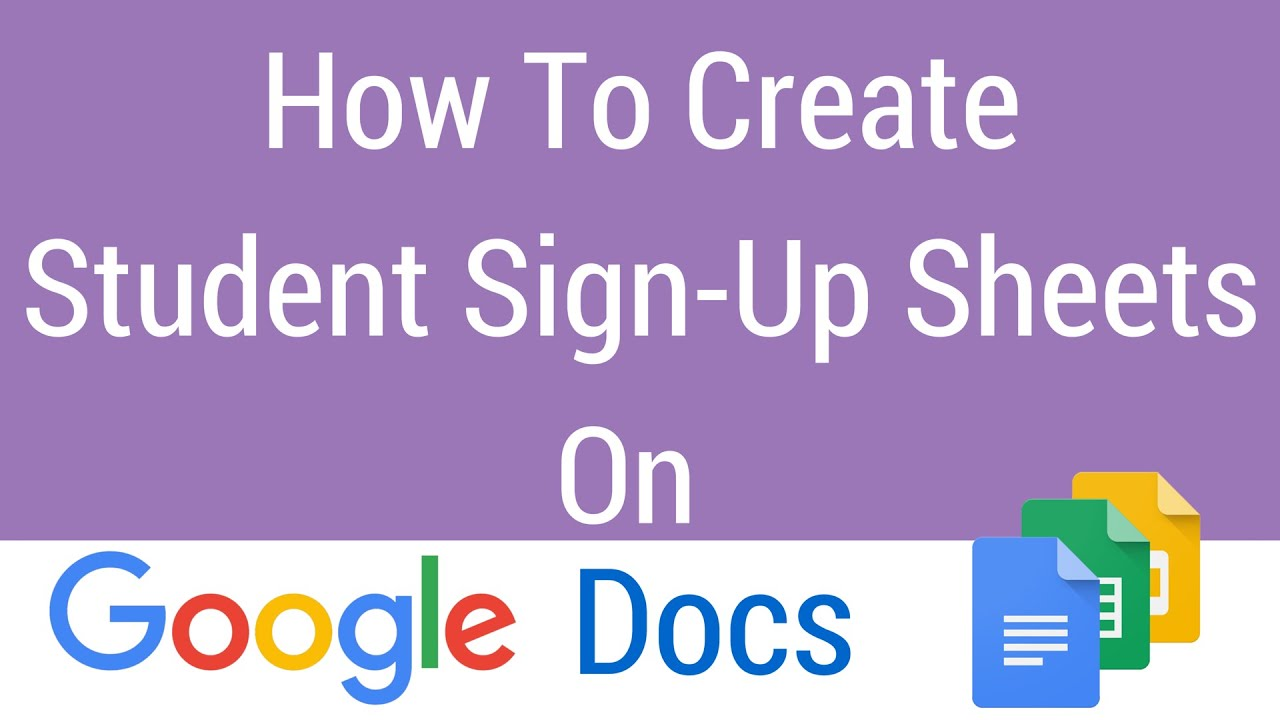 How To Create A Student SignUp Sheet on Google Docs YouTube – Student Sign Up Sheet
