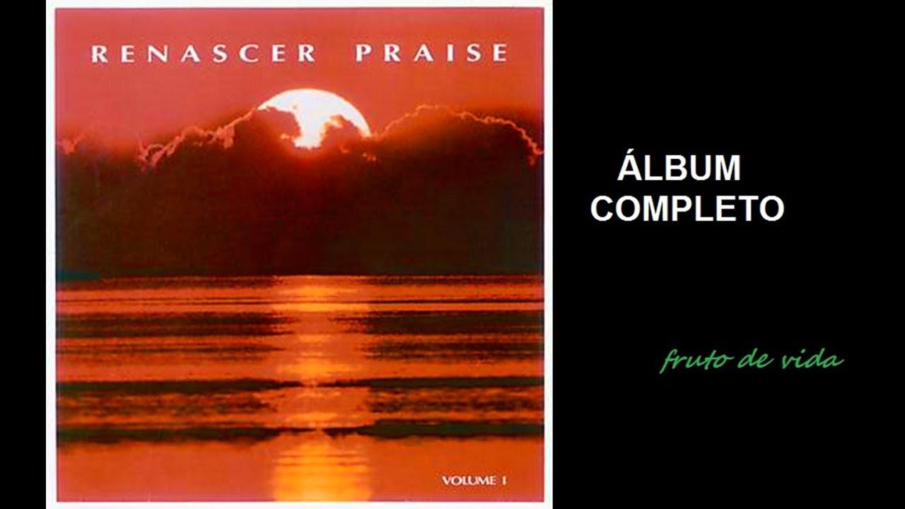 Renascer Praise | Volume 1 (1993) - (COMPLETO)