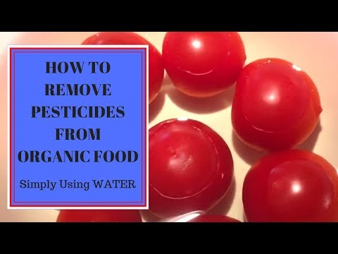 How To Remove Pesticides From Organic Food