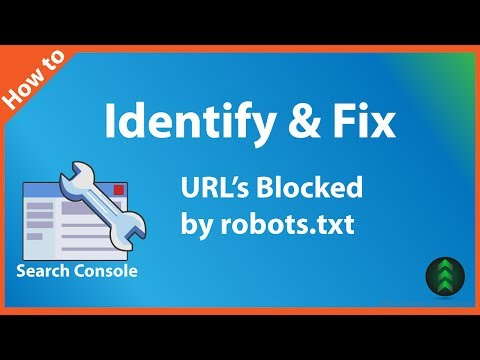 How to Identify & Fix URL's Blocked by robots.txt