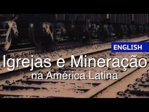 Churches and Mining in Latin American (English)
