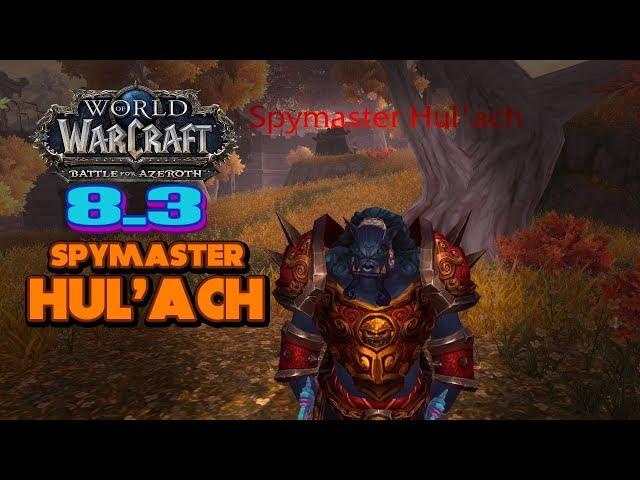 Spymaster Hul'ach | 8.3 Rare Elites