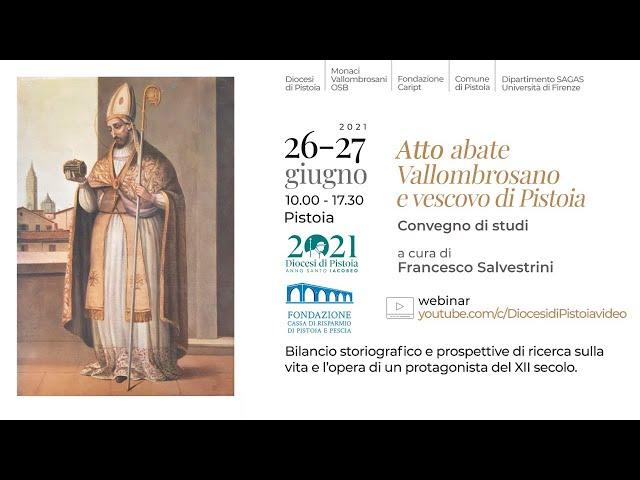 Atto abate Vallombrosano e vescovo di Pistoia