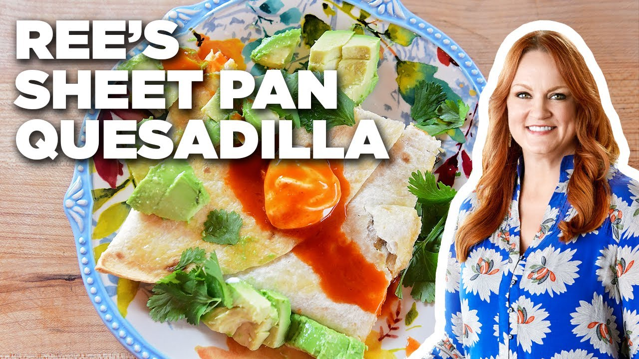 Ree Drummond S Chicken Chili Sheet Pan Quesadilla The Pioneer Woman Food Network Youtube