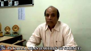 Message from the Dean (Dr.) P N Kalla, Faculty of Science