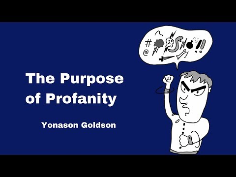 The purpose of profanity