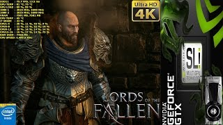 Lords Of The Fallen Max Settings 4K | GTX 1080 SLI | HB Bridge | i7 5960X 4.5GHz
