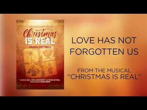 Love Has Not Forgotten Us Lyric   Christmas Is Real
