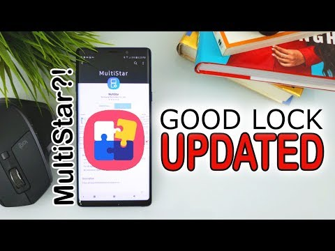 Good Lock 2018 Update: New MultiStar App (Android 8 1 ONLY