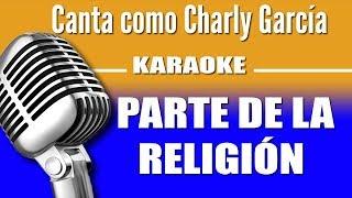 Charly García - Parte de La Religión - Karaoke Visión