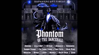Phantom Of The Dancehall Riddim (Mix-Feb 2016) UPT Records