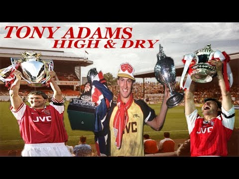 HIGH AND DRY | TONY ADAMS | FOOTBALL STORIES 2002
