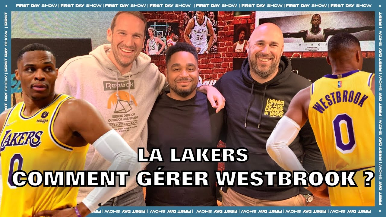 Download LAKERS : COMMENT GÉRER WESTBROOK ? NBA First Day Show 133
