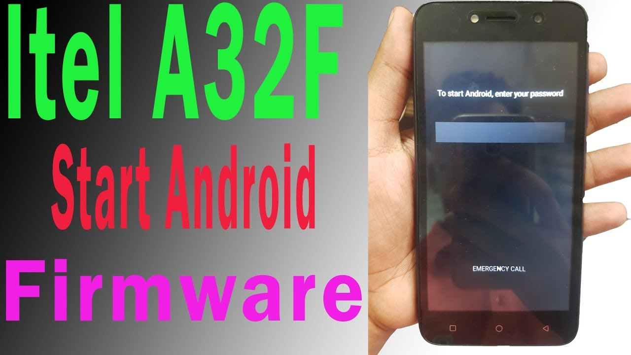 Itel A32F Flash File Without Password Start Android Password Solve