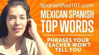 Learn the Top 5 Mexican Spanish Phrases Your Teacher Wont Tell You