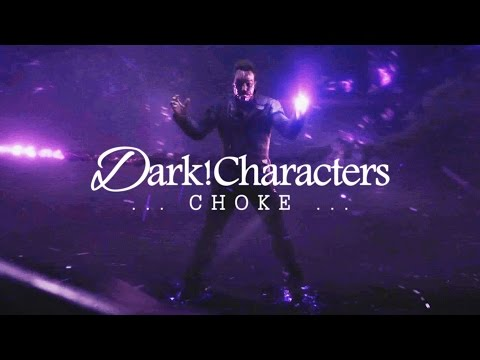 Dark!Characters | Choke [Collab]