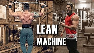 LEAN MACHINE | Episode One - Full Body Workout Motivation