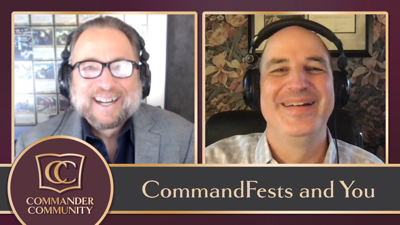 Download Commander Community #10: Commandfests and You (Full Episode)