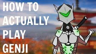 How To Actually Play Genji