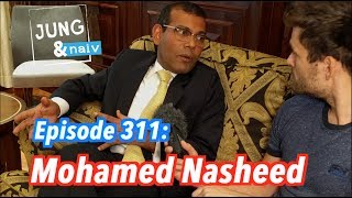 Ex-Staatspräsident der Malediven über Klimawandel, Islam & Saudi-Arabien  - Jung & Naiv: Episode 311