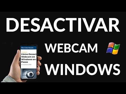 Cómo Desactivar Webcam en Windows en Pocos Pasos